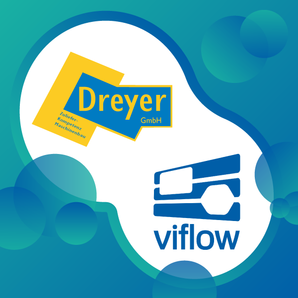 viflow at the DREYER GmbH